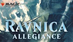 Magic Ravnica Allegiance Pre-release (January 18-20, 2019)