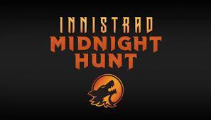 Magic Innistrad Midnight Hunt Pre-release (September 17-19, 2021) - Charlotte, NC