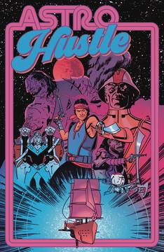 Astro Hustle  (4 issue Miniseries)