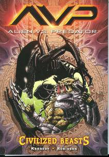 ALIENS VS PREDATOR VOL 2 CIVILIZED BEASTS GN