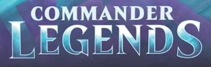 Magic Commander Legends Pre-release (Take-home)