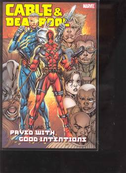 CABLE DEADPOOL TP VOL 06 PAVED WITH GOOD INTENTIONS