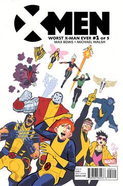 X-Men Worst X-Man Ever (5-issue mini-series)
