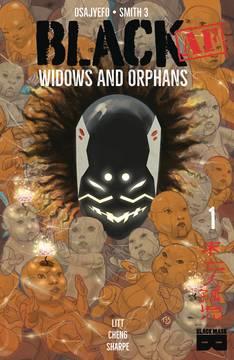 Black Af Widows & Orphans