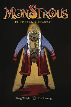 Monstrous European Getaway  (4 issue Miniseries)