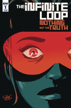 Infinite Loop Nothing But the Truth (6-issue mini-series)