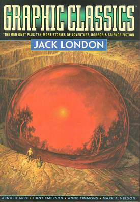 GRAPHIC CLASSICS GN VOL 05 JACK LONDON 2ND ED