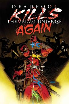 Deadpool Kills Marvel Universe Again