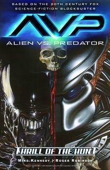 ALIENS VS PREDATOR TP VOL 01 THRILL OF THE HUNT