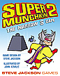 Super Munchkin 2: The Narrow S-Cape